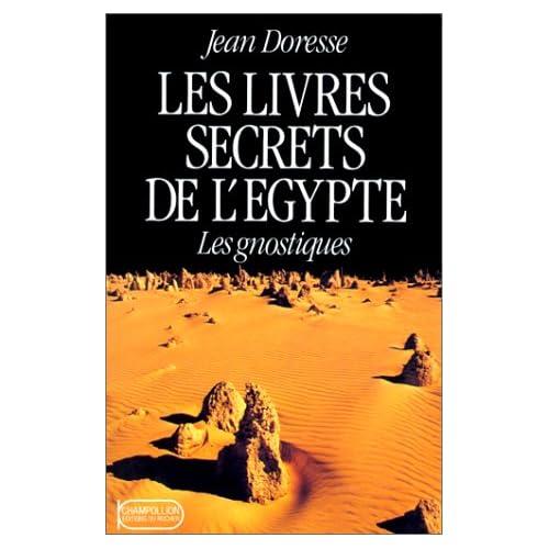 Les livres secrets de l'Egypte - Les gnostiques