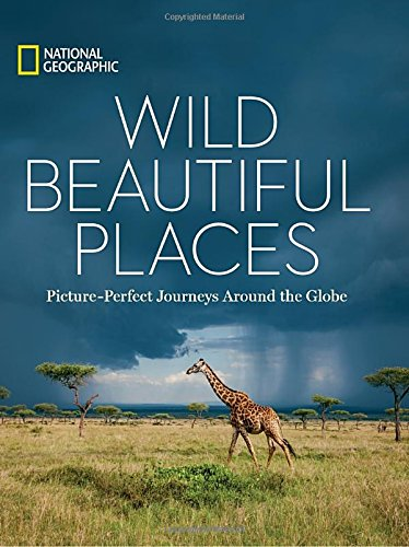 wild-beautiful-places-50-picture-perfect-travel-destinations-around-the-globe-national-geographic