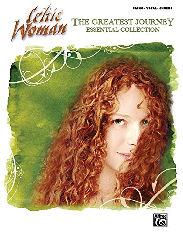 Celtic Woman: The Greatest Journey Essential Collection: Piano/Vocal/Chords