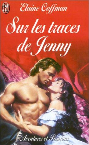 Sur les traces de Jenny par Elaine Coffman