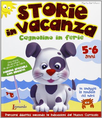 Storie in vacanza. 5-6 anni. Per la Scuola materna