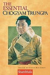 The Essential Chogyam Trungpa by Carolyn Rose Gimian (1999-08-31)