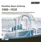 1900-1920: Feature - Dorothee Meyer-Kahrweg