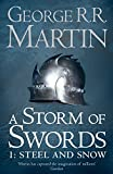 A Storm of Sword: Steel and Snow: Steel And Snow Book 3 Part 1 (A Song of Ice and Fire)