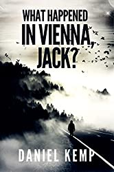 What Happened in Vienna, Jack?