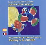 Telecharger Livres Les Aventures de Johnny Lapin Johnny et le coucou Edition bilingue francais espagnol (PDF,EPUB,MOBI) gratuits en Francaise