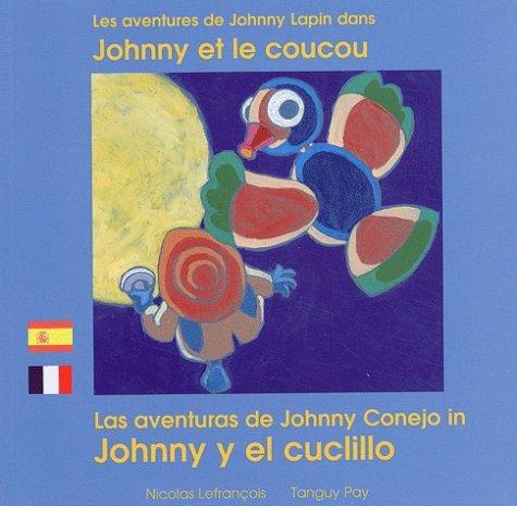 Les aventures de Johnny Lapin dans Johnny et le coucou par Tanguy Pay