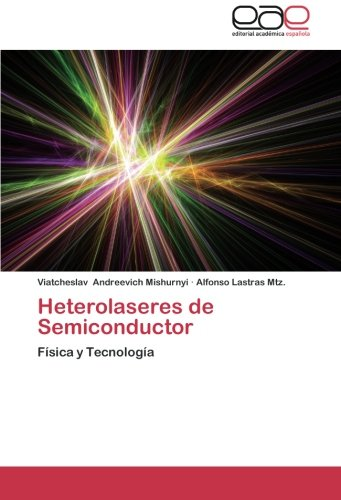 Heterolaseres de Semiconductor por Andreevich Mishurnyi Viatcheslav