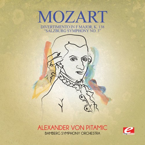 "Divertimento in F Major, K. 138 ""Salzburg Symphony No. 3"""