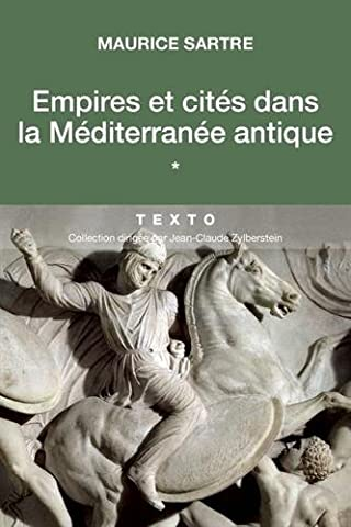 Guerre Des Anciens - Empires et cités dans la méditérannée