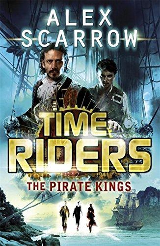 TimeRiders: The Pirate Kings (Book 7) por Alex Scarrow