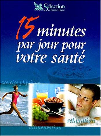 15 minutes par jour pour votre sant