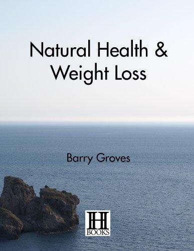 Natural Health and Weight Loss (English Edition)