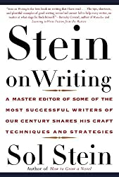 Stein On Writing: A Master Editor of Some of the Most Successful Writers of Our Century Shares His Craft Techniques and Strategies by Sol Stein (2000-01-25)
