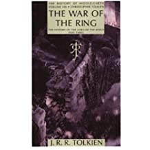 War of the Ring: The History of the Lord of the Rings, Part Three