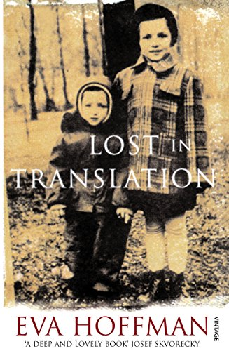 Lost In Translation: A Life in a New Language por Eva Hoffman
