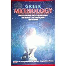 Greek Mythology. The Creation of the Gods - The Gods - The Heroes - The Trojan War - The Odyssey