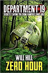 Zero Hour (Department 19, Book 4) by Will Hill (2015-01-01)