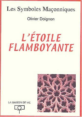 L'étoile flamboyante par Olivier Doignon