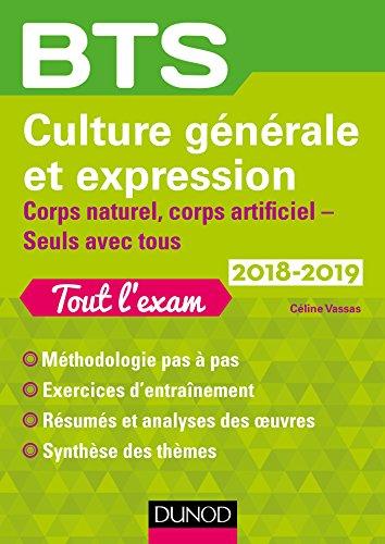 BTS Culture générale et Expression 2018-2019 - Corps naturel - corps artificiel, Seuls avec tous par Céline Vassas