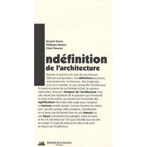 L'Indéfinition de l'architecture