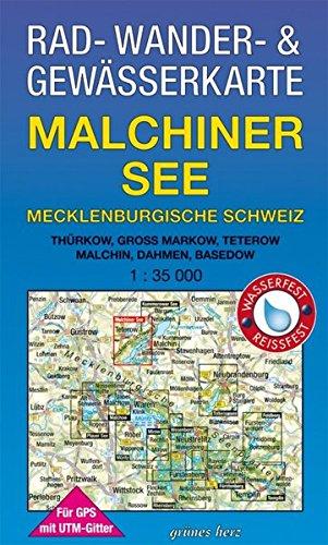 Rad-, Wander- und Gewässerkarte Malchiner See, Mecklenburgische Schweiz: Mit Thürkow, Groß Markow, Teterow, Malchin, Dahmen, Basedow. Mit UTM-Gitter ... / Rad-, Wander- und Gewässerkarten, 1:35.000)