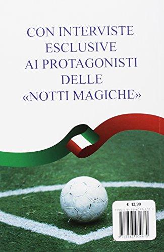 Zoom IMG-1 italia 90 il sogno mancato