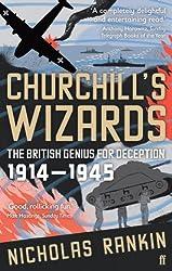 Churchill's Wizards: The British Genius for Deception 1914-1945 (English Edition)