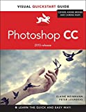 Photoshop CC 2015: Visual Quickstart Guide (Visual QuickStart Guides)