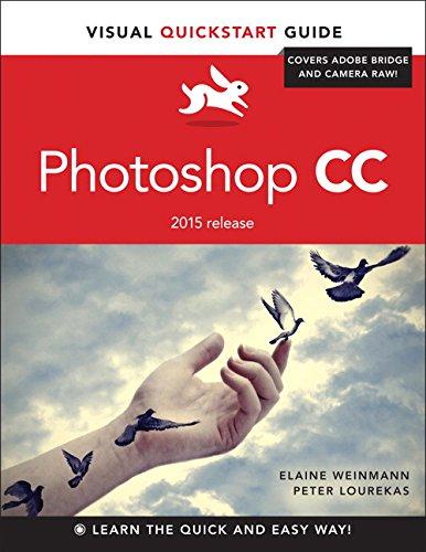 Photoshop CC: Visual QuickStart Guide (2015 release) (Visual QuickStart Guides)