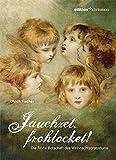 Jauchzet, frohlocket!: Die Frohe Botschaft des Weihnachtsoratoriums (edition chrismon)