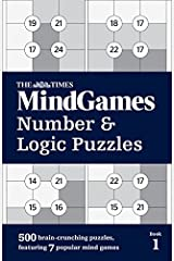 The Times MindGames Number and Logic Puzzles Book 1: 500 brain-crunching puzzles, featuring 7 popular mind games Paperback