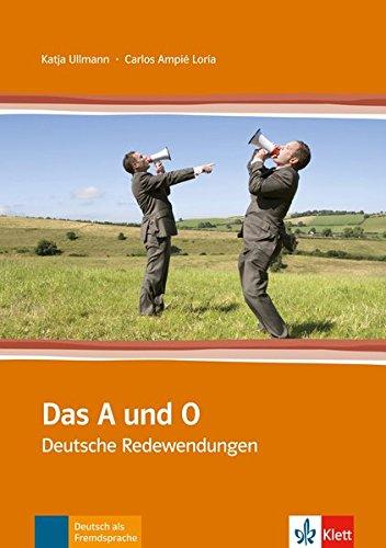Das A und O: Deutsche Redewendungen. Buch