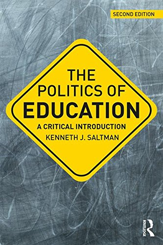 Politics of Education: A Critical Introduction (Critical Introductions in Education)