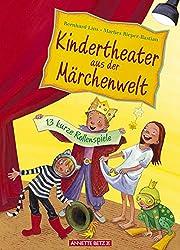 Kindertheater zur Märchenzeit: 13 kurze Rollenspiele