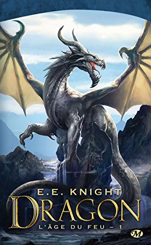 Dragon: L'Âge du feu, T1 par E.E. Knight