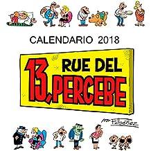Calendario 13 Rue del Percebe 2018 (Calendarios y agendas)