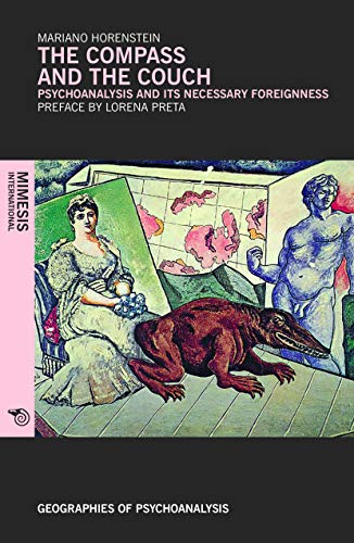 The Compass and the Couch (Geographies of Psychoanalysis)