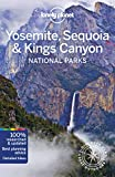 Yosemite, Sequoia & Kings Canyon National Parks (Lonely Planet Travel Guide)