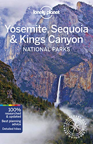 Yosemite, Sequoia & Kings Canyon National Parks (Lonely Planet)