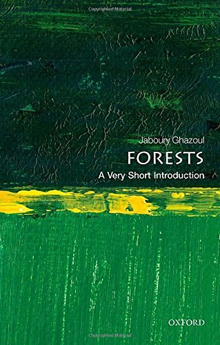 Forests: A Very Short Introduction (Very Short Introductions) by Ghazoul, Jaboury (May 28, 2015) Paperback