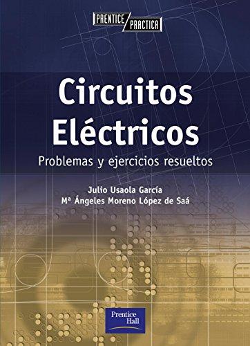 Teoría de circuitos: Problemas y ejercicios resueltos (Prentice Práctica)