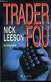 Trader fou - Autobiographie