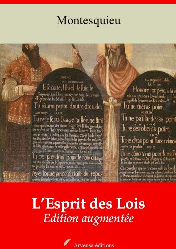 L'Esprit des Lois (Nouvelle édition augmentée) (French Edition)