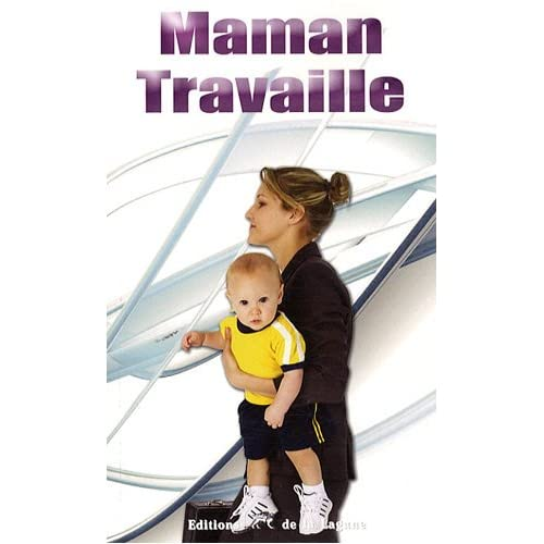 Maman travaille