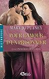 Pour l'amour d'un prisonnier: La Confrérie des Lords, T4