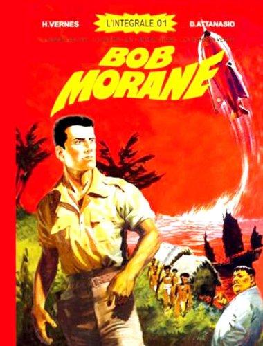 L'intégrale - Bob Morane - Tome 01