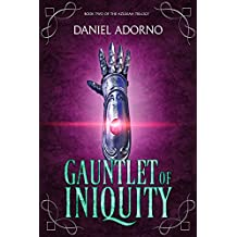Gauntlet of Iniquity (The Azuleah Trilogy Book 2)