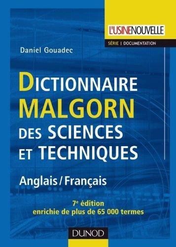Dictionnaire Malgorn Des Sciences Et Techniques Anglais-francais: Malgorn Dictionary of Sciences and English-French Technology (2010-07-15) par unknown