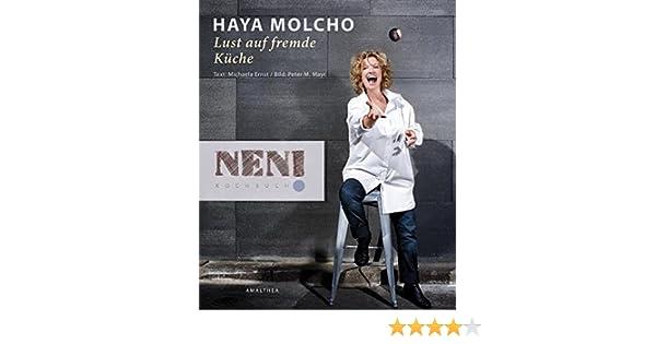 Die Neue Outdoor Küche Buch : Lust auf fremde küche: amazon.de: haya molcho: bücher